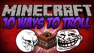 minecraft 10 ways to troll your friend