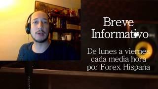 Breve Informativo - Noticias Forex del 21 de Julio 2017