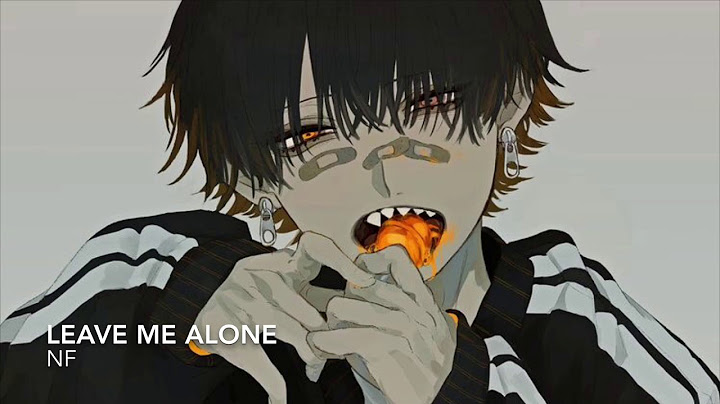 nightcore  leave me alone nf