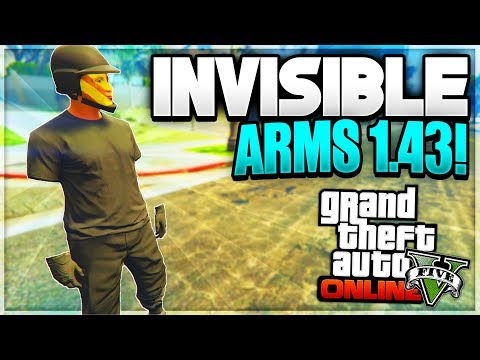 "GTA 5 Online *NEW* INVISIBLE ARMS GLITCH! ""After Patch 1.43"" (Invisible Glitches GTA 5)"