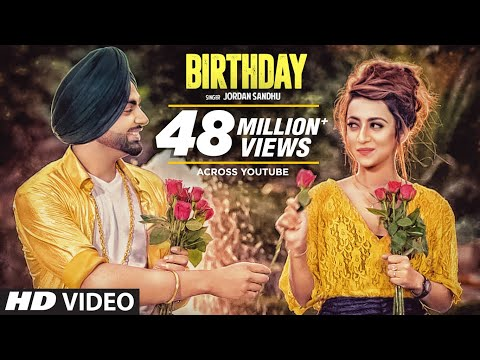Jordan Sandhu: Birthday Full Song Jassi X | Bunty Bains | Latest Punjabi Songs 2017