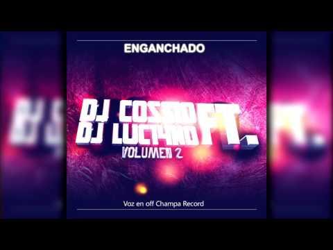 ENGANCHADO DJ LUC14NO FT DJ COSSIO - VOLUMEN 2 (CD)