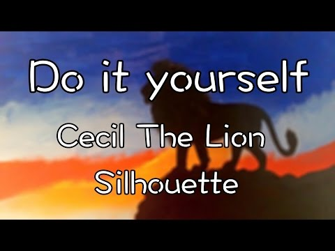 DIY: Cecil The Lion Silhouette