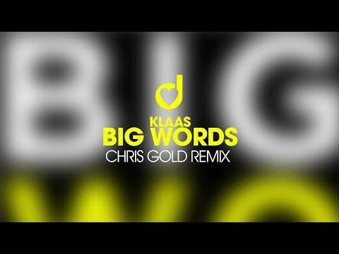 Klaas – Big Words (Chris Gold Remix)