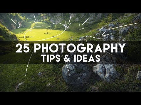 25 Photography Tips and Ideas for Landscape Photos