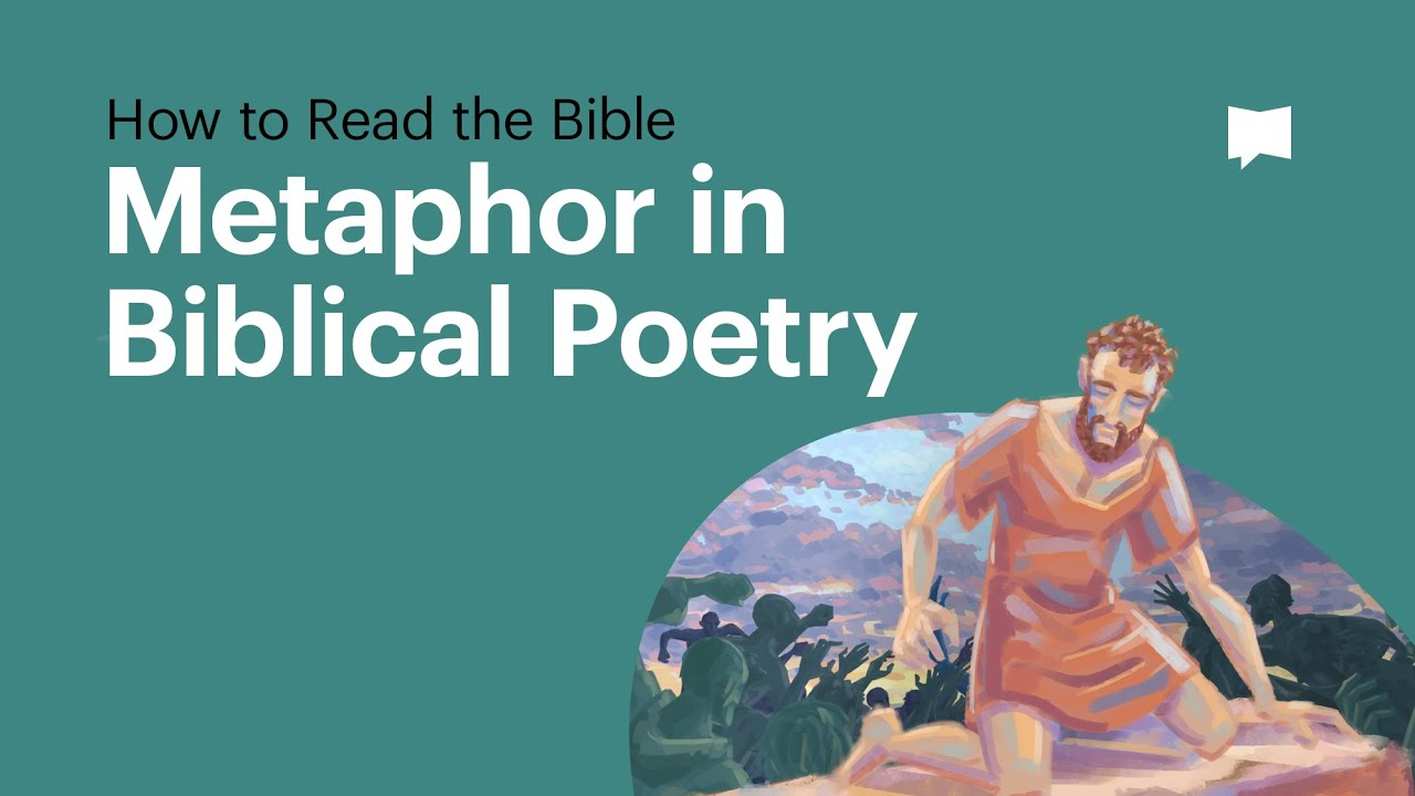 How to Read the Bible: Metaphor in Biblical Poetry