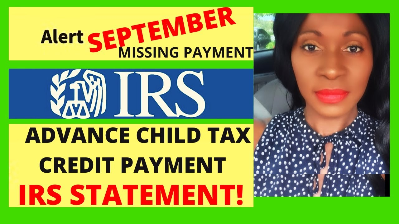 Missing September child tax credit payments: Some parents have ...