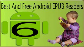 6 Best Free Epub Reader Android Apps To Read Epub eBooks On Android Phones And Tablets