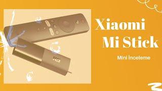 Xiaomi Mi TV Stick Mini İncele…