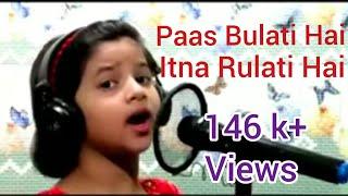    Paas Bulati Hai Itna Rulati Hai    Harshita Bhattacharjya    Sunidhi Chauhan, Alka Yagnik   