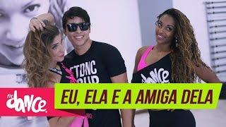 Aviões do Forró - Eu, Ela e a Amiga Dela - FitDance - 4k | Coreografia | Choreography