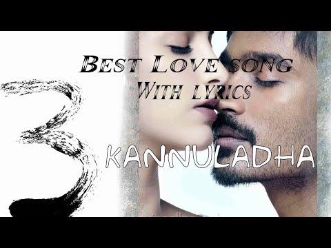 Kannuladha - lyrics video | Telugu love song | 3/Moonu