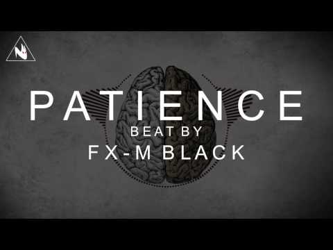 """Patience"" - Hard Rap Instrumental x Russ Type Beat (Prod. Fx-M Black)"