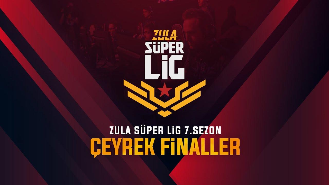 Zula Süper Lig 7. Sezon Çeyrek Final Karşılaşmaları