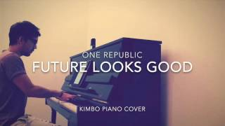 OneRepublic - Future Looks Good (Piano Cover)