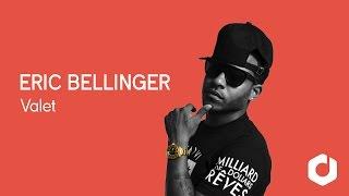 vuclip Eric Bellinger - Valet ft Fetty Wap & 2 Chainz Lyrics