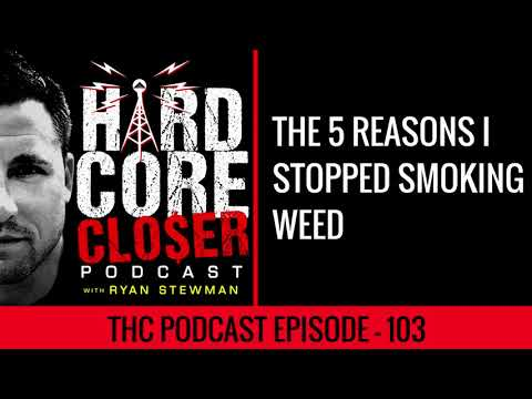 The 5 Reasons Why I Quit Smoking Weed