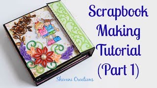 How to make Scrapbook Base/ Friendship Day Scrapbook/ DIY Scrapbook Tutorial Part 1