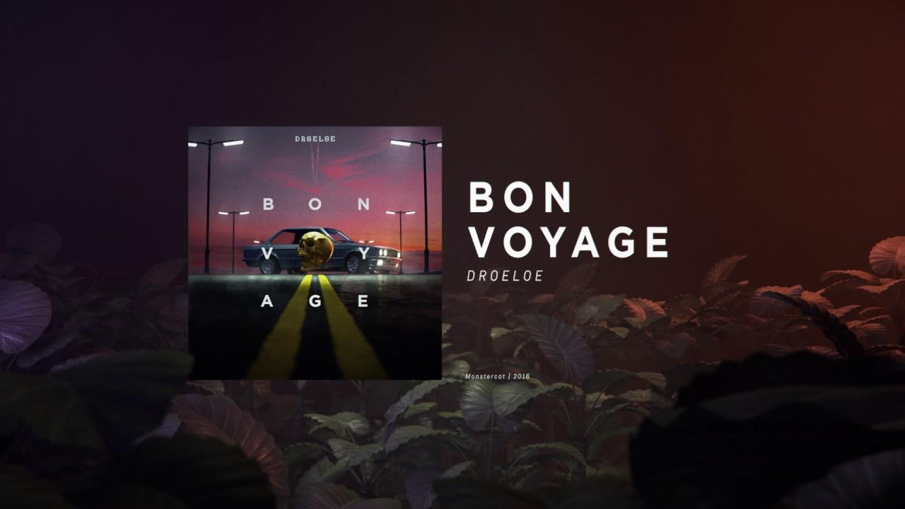 Download DROELOE - Bon Voyage (Official Audio)