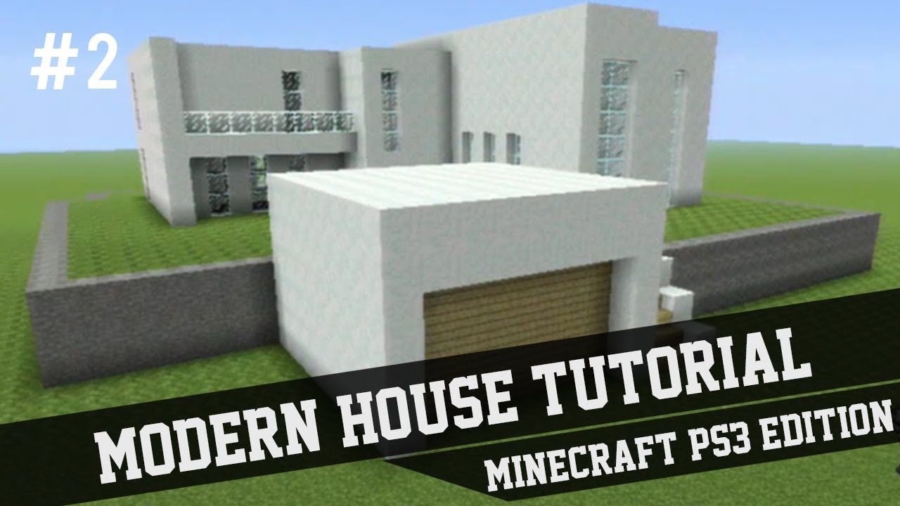 Modern house tutorial minecraft ps3 2 youtube for Modern house tutorial