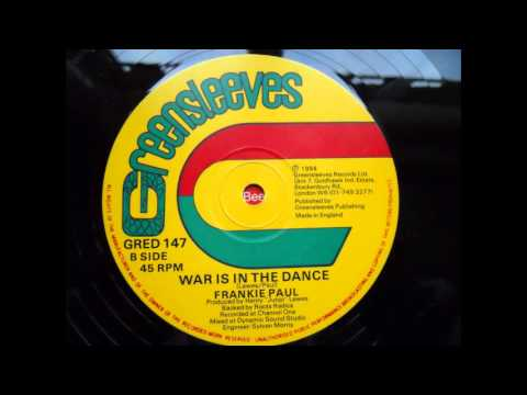 frankie paul - war is in the dance