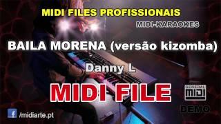 ♬ Midi file  - BAILA MORENA (versão kizomba) - Danny L