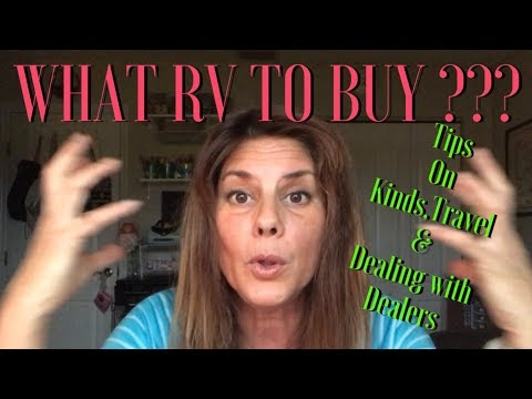 WHAT KIND OF RV TO BUY ???  (FT#3) TIPS ON NOT MAKING COSTLY MISTAKES!