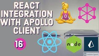 React App Integration with Apollo Graphql Client #16