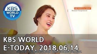 KBS WORLD e-TODAY [ENG/2018.06.14]