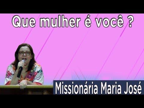Igreja de Nova Vida do Catete - MInistério Feminino - Missionária Maria José -  Que mulher é você ?