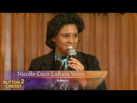 Abused Teenage-Mother to Motivational Speaker – Nicolle Coco LaRain Viera (Testimony)