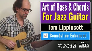 The Art of Bass & Chords For Jazz Guitar   by Tom Lippincott