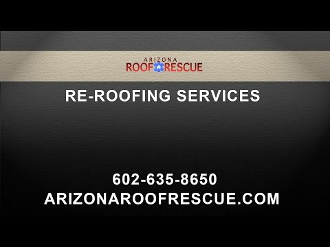 Re-Roofing Services by Arizona Roof Rescue