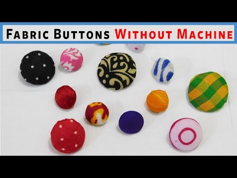 Super Easy way to Make Fabric Buttons WITHOUT machine