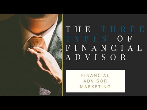 Financial Advisor Marketing - The Three Types of Financial Advisors
