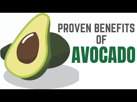PROVEN BENEFITS OF AVOCADO