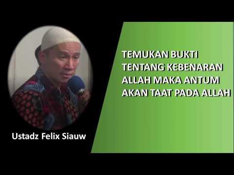 Ustadz Felix Siauw : Ketaatan pada ALLAH didasarkan pada bukti kebenaran