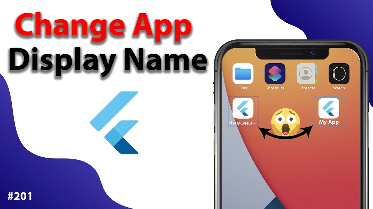 Flutter Tutorial - Change App Display Name - Android & iOS