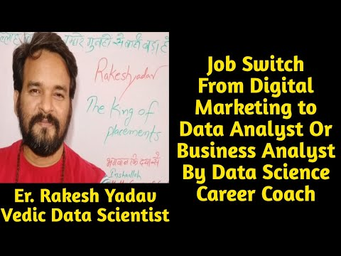 Job Switch From Digital Marketing to Data Analyst Or Business Analyst By Data Science Career Coach