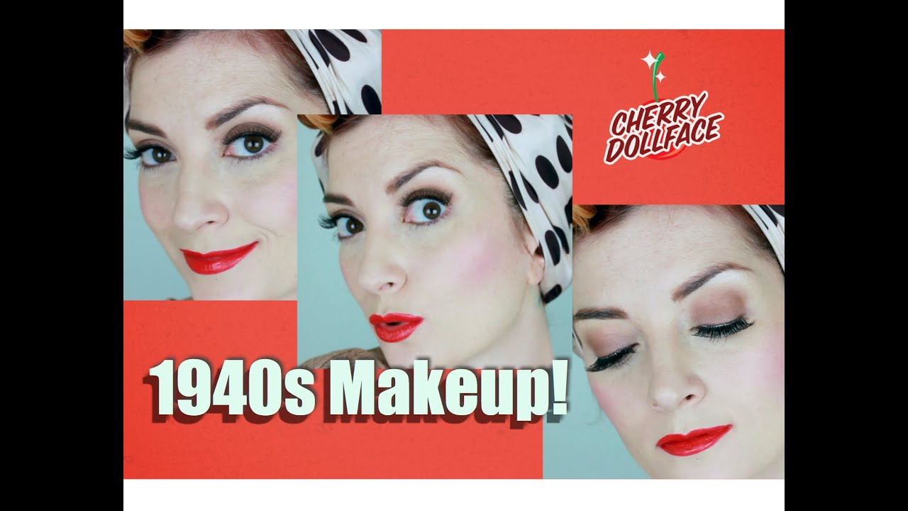1940s Classic Hollywood Vintage Makeup Tutorial By Cherry Dollface - 1940-makeup