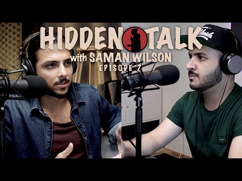 Hidden Talk #7 - Saman Wilson