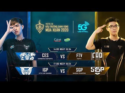 CES vs FTV | IGP vs SGP [18.04.2020] - Viettel 5G ĐTDV mùa Xuân 2020