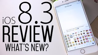 iOS 8.3 Review - What