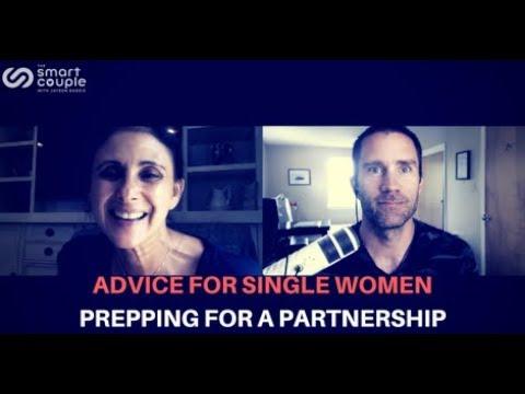Advice For Single Women Prepping For A Partnership - Marni Battista - SC 150