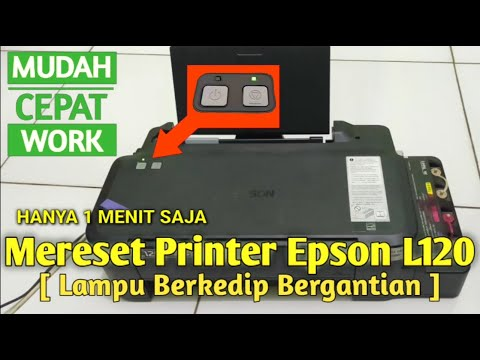 Epson L120 printer or other Epson printer printer Error flashing simultaneously, Red light blinking .