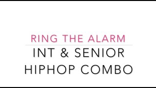 Ring the Alarm HipHop Combo