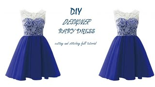 DIY Designer Baby Dress/Frock cutting and stitching full Tutorial