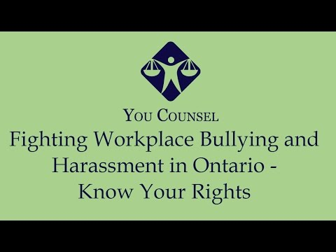 Fighting Workplace Bullying and Harassment in Ontario - Know Your Rights
