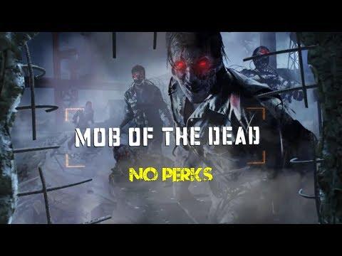Mob of the dead SANS ATOUT 45 rounds suicide NO PERKs