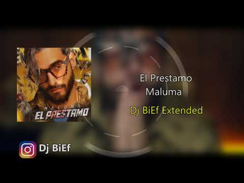 Maluma - El Préstamo (DjBiEf extended)